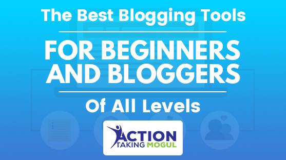 feature image for The Best Blogging Tools For Beginners and Bloggers Of All Levels
