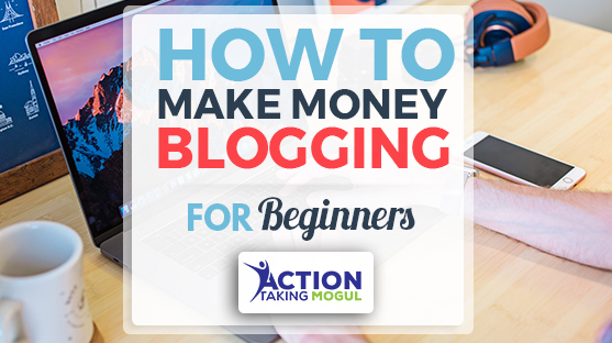 feature image for How to Make Money Blogging for Beginners
